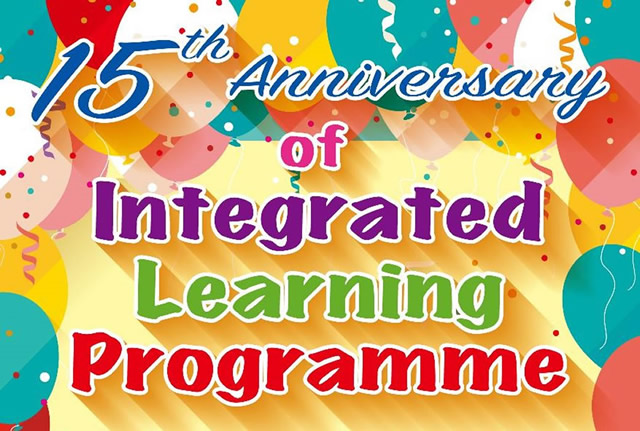 Integrated Learning Programme (ILP) 15th Anniversary Exhibition