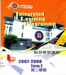 Integrated learning programme 2007-2008 : term 2