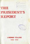 Lingnan College Hong Kong : President's report 1981-1982