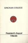 Lingnan College Hong Kong : President's report 1984-1985