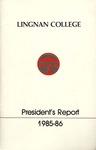 Lingnan College Hong Kong : President's report 1985-1986