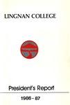 Lingnan College Hong Kong : President's report 1986-1987