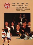 Lingnan College Hong Kong : President's report 1993-1994 by Lingnan College, Hong Kong