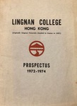Lingnan College Hong Kong : prospectus 1972-1974 by Lingnan College