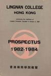 Lingnan College Hong Kong : prospectus 1982-1984 = 香港嶺南學院概覽 1982-1984