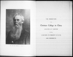 The projection of the Christian College in China located at Canton : including a review, its present status and prospects by Trustees of Christian College in China