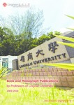 Book and Monograph Publications by Professors of Lingnan University 2009-2018