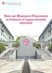 Book and Monograph Publications by Professors of Lingnan University 2010-2019