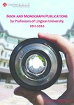 Book and Monograph Publications by Professors of Lingnan University 2011-2020