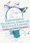 Empowering students through service-learning : poster and design collection