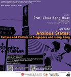 Anxious states : culture and politics in Singapore and Hong Kong