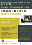Chinese wartime science through the lens of Joseph Needham exhibition : opening ceremony and public talk