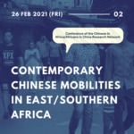 2nd Online Mini-symposium CAAC2021 : Contemporary Chinese mobilities in East/Southern Africa