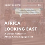 Africa Looking East: A Global History of Africa-China Engagement