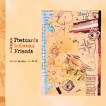 Postcards between friends : collaborative drawing and creativity pedagogy = 友愛明信片 : 協同繪畫與創意教學法 by Carol ARCHER (區勵志)