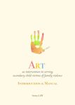 Art as intervention in serving secondary child victims of family violence : introduction & manual