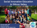 Social innovation education in Silicon Valley